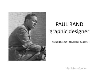 PAUL RAND graphic designer