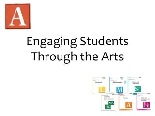Engaging Students Through the Arts