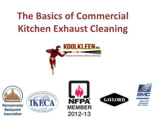 The Basics of Commercial Kitchen Exhaust Cleaning