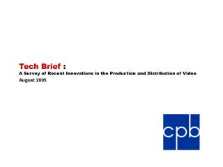 tech brief : a survey of recent innovations in the production and ...