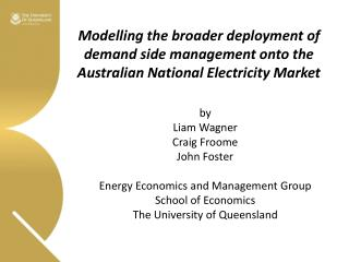 Modelling  the broader deployment of  demand side management onto the Australian National Electricity  Market