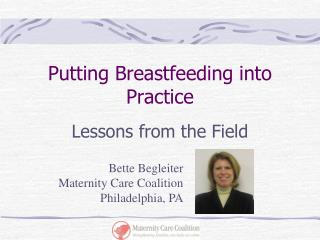 Putting Breastfeeding into Practice