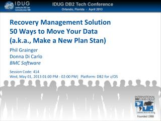 Recovery Management Solution 50 Ways to Move Your Data (a.k.a., Make a New Plan Stan)