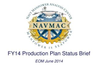 FY14 Production Plan Status Brief EOM  June 2014
