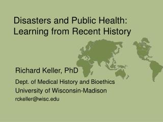 disasters and public health: learning from recent history