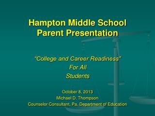 Hampton Middle School Parent Presentation