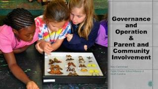 Governance and Operation  &  Parent and Community Involvement