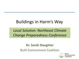 Buildings in Harm's Way