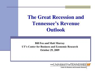 The Great Recession and Tennessee's Revenue Outlook