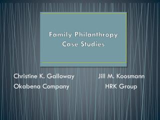Family Philanthropy Case Studies