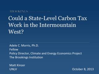 Could a State-Level Carbon Tax Work in the Intermountain West?