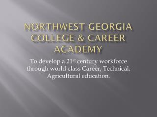 Northwest Georgia College & Career Academy