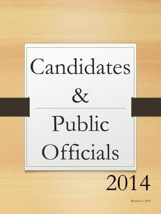 Candidates  & Public Officials