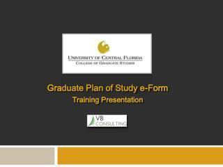Graduate Plan of Study e-Form Training  Presentation
