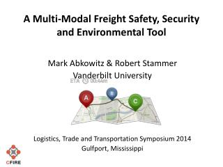 A Multi-Modal Freight Safety, Security and Environmental Tool