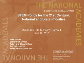 STEM Policy for the 21st Century:  National and State Priorities