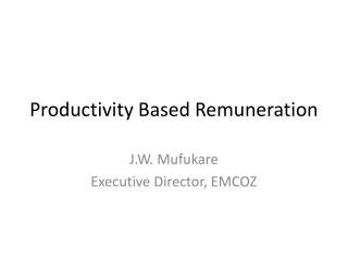 Productivity Based Remuneration