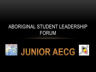 Aboriginal Student Leadership Forum