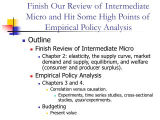Finish Our Review of Intermediate Micro and Hit Some High ...