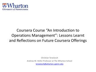"Coursera Course ""An Introduction to Operations Management"": Lessons Learnt and Reflections on Future Coursera Offerings"