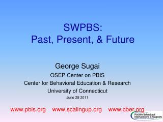 SWPBS:  Past, Present, & Future
