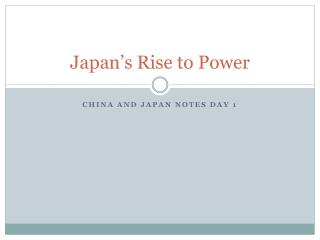 Japan's Rise to Power