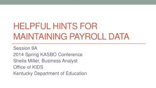 Helpful Hints for Maintaining Payroll Data