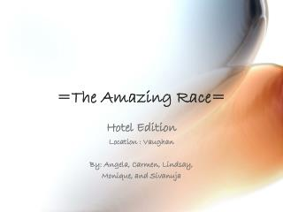 =The Amazing Race=