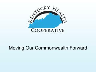 Moving Our Commonwealth Forward