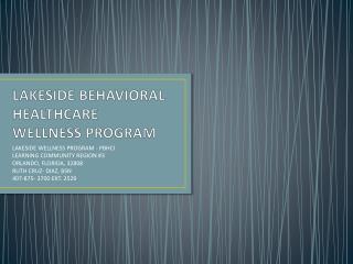 LAKESIDE BEHAVIORAL HEALTHCARE WELLNESS PROGRAM