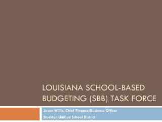 Louisiana School-Based Budgeting (SBB) Task Force