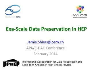 Exa -Scale Data Preservation in HEP