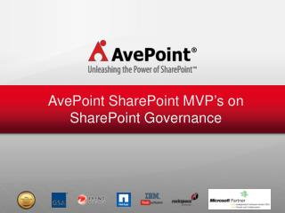 AvePoint SharePoint MVP's on SharePoint Governance