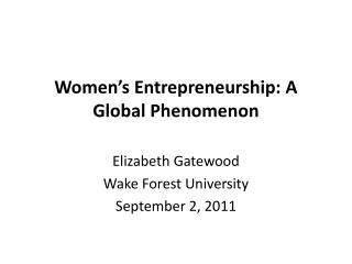 Women's Entrepreneurship: A Global Phenomenon