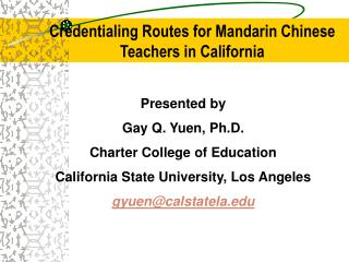 credentialing routes for mandarin chinese teachers in california