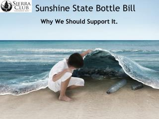 Sunshine State Bottle Bill