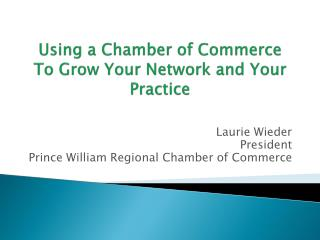 Using a Chamber of Commerce To Grow Your Network and Your Practice