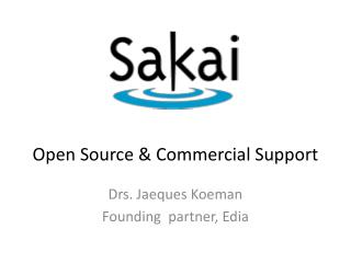 Open Source & Commercial Support