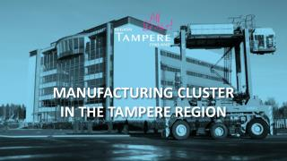 Manufacturing cluster  in  the Tampere Region