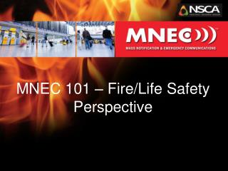 MNEC 101 � Fire/Life Safety Perspective