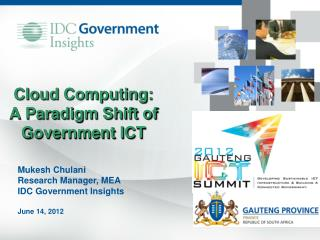 Cloud Computing:  A Paradigm Shift of Government ICT