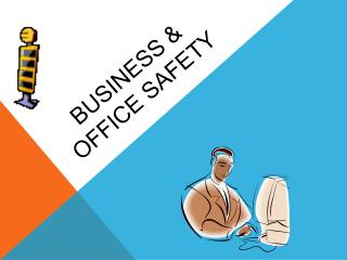 Business & office safety