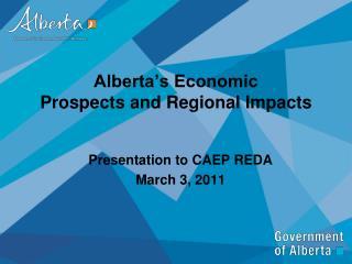Alberta�s Economic Prospects and Regional Impacts