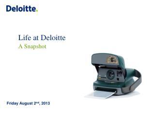 Life at Deloitte A Snapshot