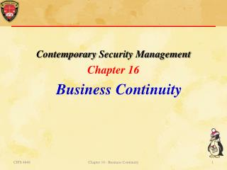 Contemporary  Security Management Chapter  16 Business Continuity