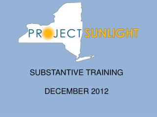 SUBSTANTIVE TRAINING DECEMBER 2012