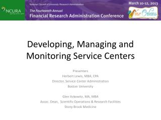Developing, Managing and Monitoring Service Centers