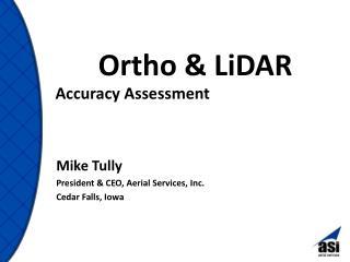 Ortho &  LiDAR
