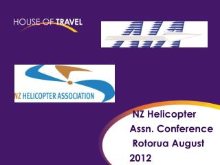 NZ Helicopter  Assn. Conference  Rotorua August  2012