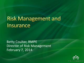 Risk Management and Insurance